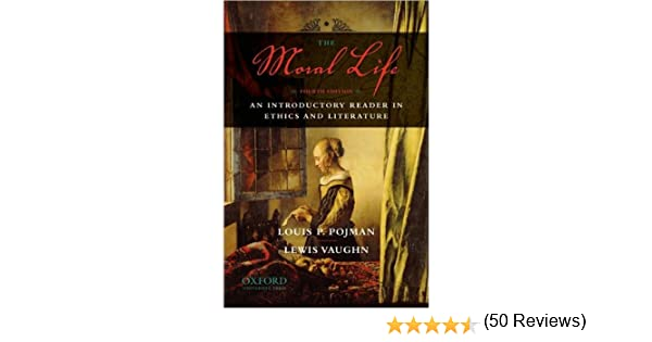 The moral life text only 4th fourth edition by l p pojman l the moral life text only 4th fourth edition by l p pojman l vaughn l vaughn l p pojman amazon books fandeluxe Gallery