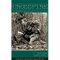 Crossfire-An Australian Reconnaissance In Vietnam: The Australian Reconnaissance Unit in Vietnam
