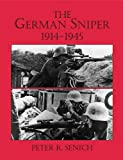 The German Sniper, Peter R. Senich, 1581607458