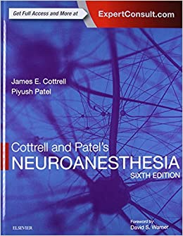 Cottrell And Patel's Neuroanesthesia, 6e por James E. Cottrell Md  Frca epub