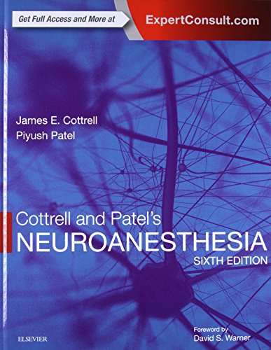 Cottrell and Patels Neuroanesthesia