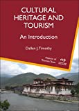 Cultural Heritage and Tourism: An Introduction (ASPECTS OF TOURISM)
