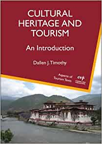An Introduction Cultural Heritage and Tourism