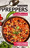 Preppers Cookbook: The Very Best Recipes Using Only