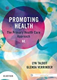img - for Promoting Health: The Primary Health Care Approach, 6e book / textbook / text book