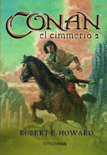 Conan El Cimmerio 2 (Spanish Edition)