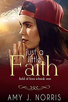 Just a Little Faith by [Norris, Amy J.]