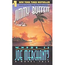 Where Is Joe Merchant? by Jimmy Buffett (1993-08-03)