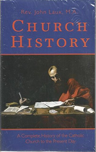 Download Church History (A Complete History of the Catholic Church to the Present Day) pdf