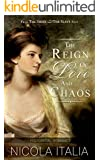 The Reign of Love and Chaos