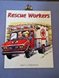 Rescue Workers, Marilyn Sprick and Richard Dunn, 1570356823