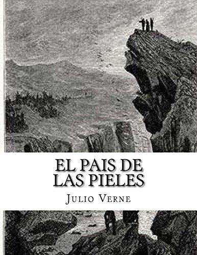 Descargar Libro El Pais De Las Pieles Julio Verne