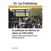 La politique de défense du Japon au XXIe siècle: Enjeux et défis contemporains pour l'armée japonaise
