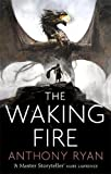 The Waking Fire: Book One of Draconis Memoria (The Draconis Memoria, Band 1)
