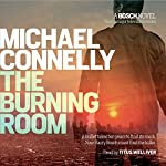 The Burning Room   Michael Connelly