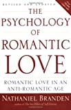 The Psychology of Romantic Love, Nathaniel Branden, 1585426253