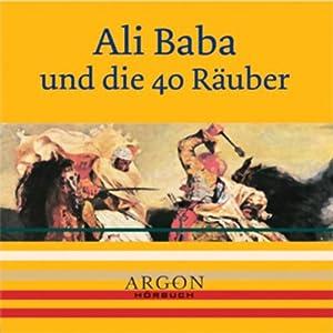 Ali Baba und die 40 Räuber Hörbuch