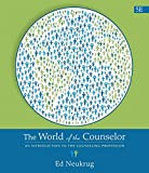 The World of the Counselor: An Introduction to the Counseling Profession