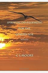 Spiritual Development for the Golden Age - Revised Paperback