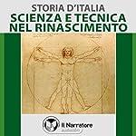 Scienza e Tecnica nel Rinascimento (Storia d'Italia 34) |  vari