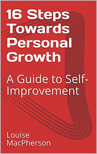 16 Steps Towards Personal Growth: A Guide to Self-Improvement (English Edition)