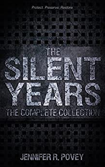 The Silent Years: The Complete Collection by [Povey, Jennifer R.]