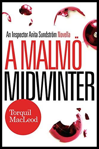 A Malmö Midwinter: An Inspector Anita Sundström Mystery (Inspector Anita Sundström Mysteries)
