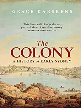 Book The Colony: A History of Early Sydney