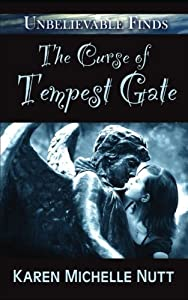 The Curse of Tempest Gate (Unbelievable Finds)