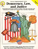 img - for Democracy, Law, and Justice, Grades 5-8+ book / textbook / text book
