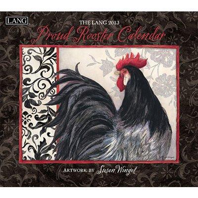 The Lang Proud Rooster 2013 Wall Calendar Susan Winget