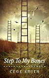 Step To My Bones
