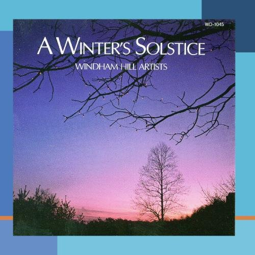 A Winter's Solstice: Windham Hill - Solstice Florida