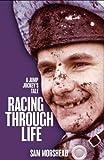 Racing Through Life: A Jump Jockey's Tale