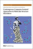 img - for Contemporary Computer-Assisted Approaches to Molecular Structure Elucidation (New Developments in NMR) book / textbook / text book
