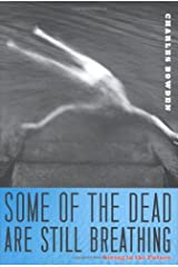 Some of the Dead Are Still Breathing: Living in the Future Hardcover