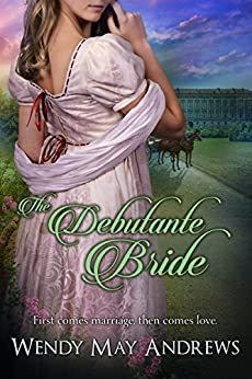 The Debutante Bride by [Andrews, Wendy May]