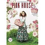 PINK HOUSE 2019年春号