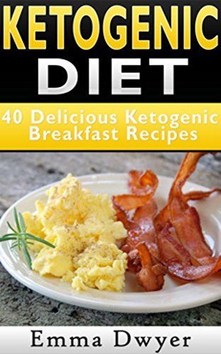Pdf Download Ketogenic Diet 40 Delicious Ketogenic Breakfast