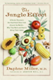 The Jungle Effect: Healthiest Diets from Around the World-Why They Work and How to Make Them Work for You