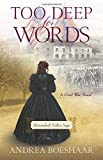 Too Deep for Words: A Civil War Novel (Shenandoah Valley Saga)
