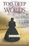 Too Deep for Words: A Civil War Novel (Shenandoah Valley Saga) by  Andrea Boeshaar in stock, buy online here