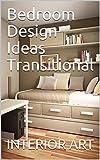 bedroom design ideas Bedroom Design Ideas Transitional