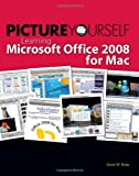 Learning Microsoft Office 2008 for Mac, David W. Boles, 1598635158