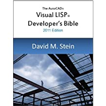 The Visual LISP Developer's Bible, 2011 Edition