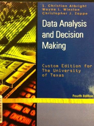 Data Analysis and Decision Making 4th Edition University of Texas