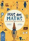 Fous des maths - Ecole d'espionnage mission fractions (French Edition)