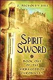 Spirit Sword, J. Nicholus Hill, 1608132056