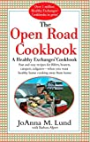 img - for The Open Road Cookbook: Fast and Easy Recipes for RVers, Boaters, Campers, Tailgater -- When You Want Healthy Home Cooking Away From Home book / textbook / text book