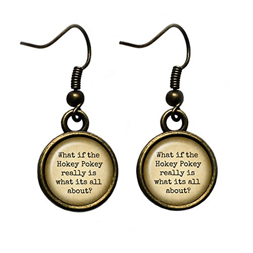 "Jimmy Buffett ""What if the Hokey Pokey really is what its all about?"" Antique Bronze Earrings"